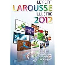 Le Petit Larousse Illustre 2012