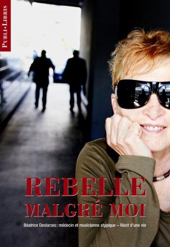 Rebelle malgré moi
