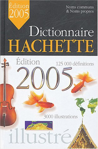 Dictionnaire Hachette 2005