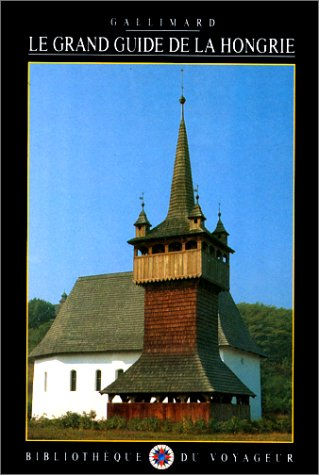 Le Grand Guide de la Hongrie 1990