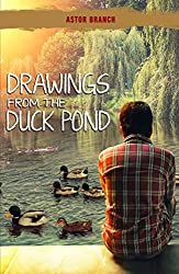 Drawings From The Duck Pond