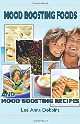 Mood Boosting Foods and Mood Boosting Recipes