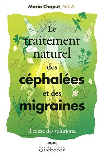 Le traitement des céphalées et des migraines
