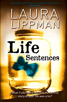 Life Sentences by [Lippman, Laura]