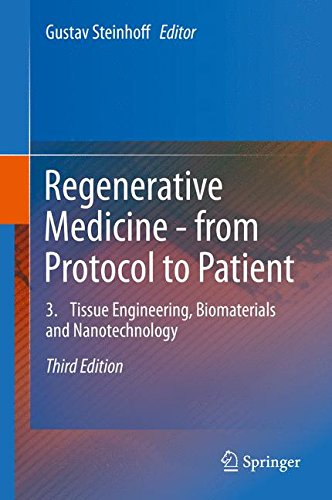 Regenerative Medicine - from Protocol to Patient: 3. Tissue Engineering, Biomaterials and Nanotechnology