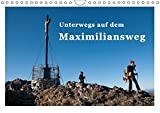 Unterwegs auf dem Maximiliansweg (Wandkalender 2018 DIN A4 quer): Auf königlichen Wegen vom Bodensee bis Berchtesgaden. (Monatskalender, 14 Seiten ) ... 04, 2017] Haas und Nicki Sinanis, Bettina