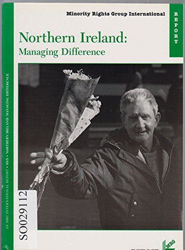 Northern Ireland: Managing Difference (Minority Rights Group Report)