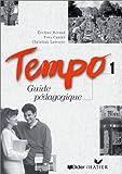 Tempo, 1 : Méthode de français (Guide pédagogique)