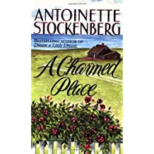 A Charmed Place by Antoinette Stockenberg (1998-06-15)