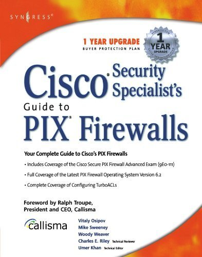 Cisco Security Specialist's Guide to PIX Firewall 1st edition by Khan, Umer, Vitaly Osipov, Mike Sweeney, Woody Weaver (2002) Paperback