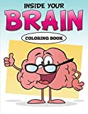 Inside Your Brain Coloring Book