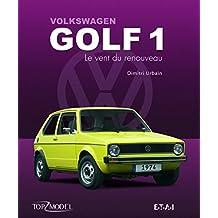 Volkswagen Golf 1 : Le vent du renouveau