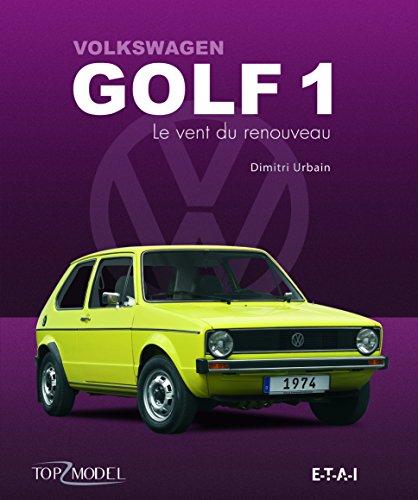 Volkswagen Golf 1 : Le vent du renouveau par Dimitri Urbain