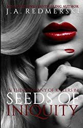 Seeds of Iniquity (In the Company of Killers) (Volume 4) by J. A. Redmerski (2014-09-25)
