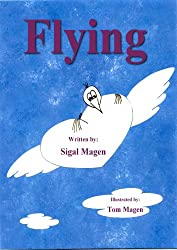 Children's book: Flying - be yourself (Kids book 4-8, early readers adventure book for kids & bedtime stories (English Edition)