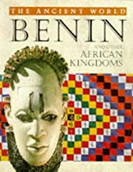 The Ancient World: Benin and Other African Kingdoms