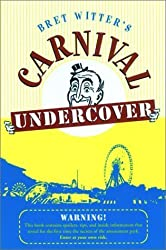 Carnival Undercover by Bret Witter (2003-04-29)