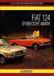 Fiat 124 Spider-Coupé-Abarth (Le vetture che hanno fatto la storia)