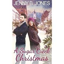 A Sugar Creek Christmas: A Sugar Creek Novel by Jenny B. Jones (2014-12-14)