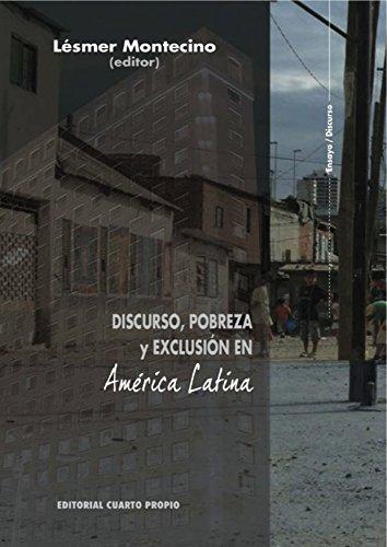 Discurso, pobreza y exclusión en América Latina