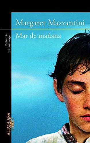 Mar de mañana por Margaret Mazzantini