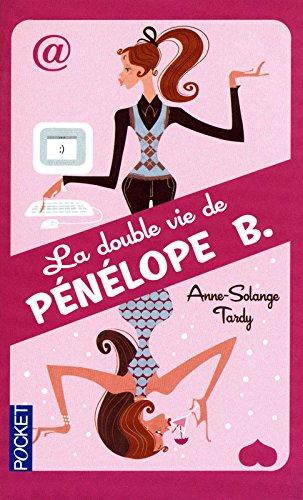 DOUBLE VIE DE PENELOPE B. par ANNE-SOLANGE TARDY