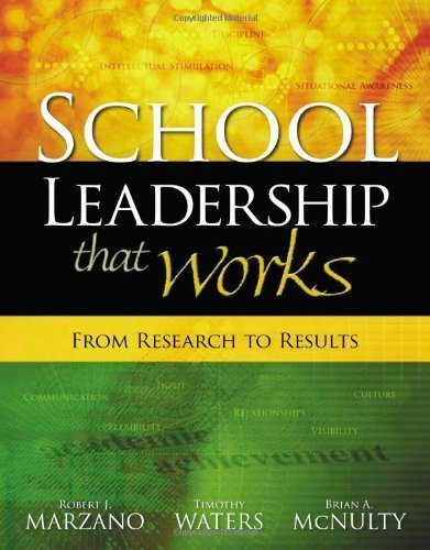 School Leadership That Works: From Research to Results by Marzano, Robert J., Waters, Timothy, McNulty, Brian A. (2005) Paperback