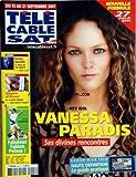 TELE CABLE SAT [No 906] du 15/09/2007 - VANESSA PARADIS - SES DIVINES RENCONTRES - EMMY AWARDS - KINGDOM OF HEAVEN - FABIEN PELOUS
