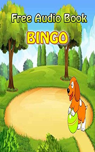 Value books for kids: BINGO  | (FREE AUDIO): Bedtime story for kids ages 1-7 : Funny kid story (English Edition) (Audio Free Kinder)