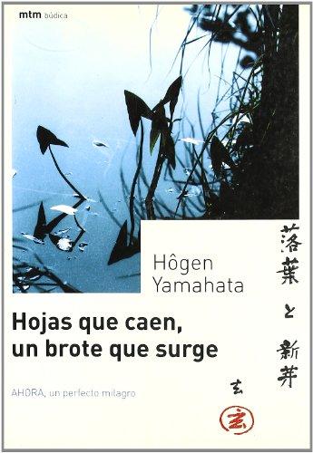 Hojas que caen, un brote que surge por Hen Yamahata