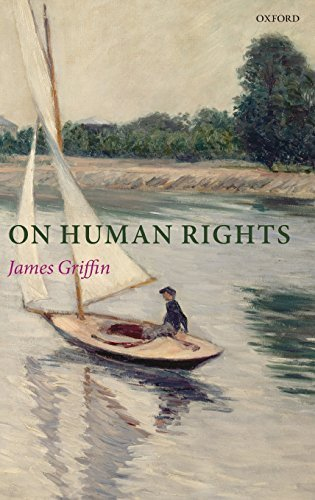On Human Rights by James Griffin (2008-03-01)