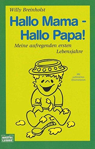 hallo-mama-hallo-papa-meine-aufregenden-ersten-lebensjahre-mit-zahlreichen-illustrationen-allgemeine