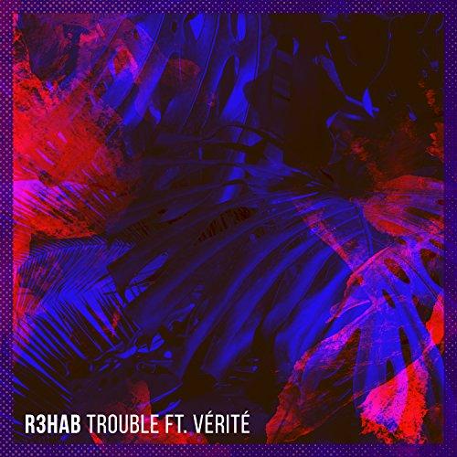 Trouble [Explicit]
