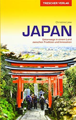 Reiseführer Japan: Unterwegs in einem Land zwischen Tradition und Innovation (Trescher-Reihe Reisen) -