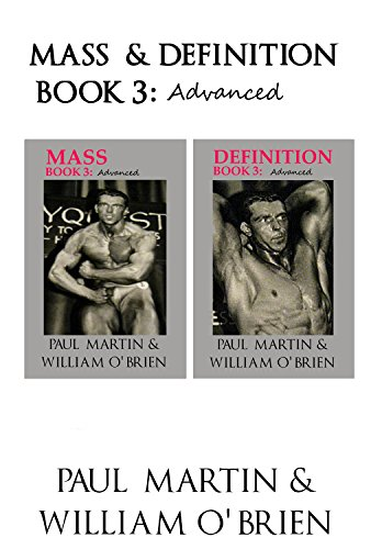 Mass & Definition: Book 3 - Advanced - Fired Up Body Series: Fired Up Body (English Edition) por Paul Martin