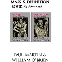 Mass & Definition: Book 3 - Advanced - Fired Up Body Series: Fired Up Body (English Edition)