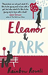 Eleanor & Park. by Rainbow Rowell