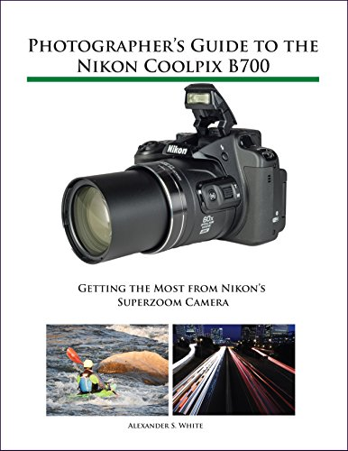 photographers-guide-to-the-nikon-coolpix-b700-getting-the-most-from-nikons-superzoom-camera