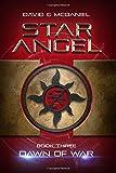 Star Angel: Dawn of War: Volume 3