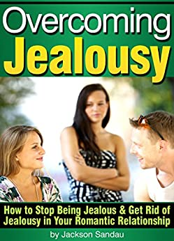How to get rid of jealousy in a relationship