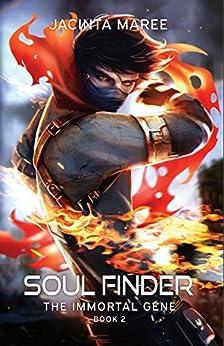 Soul Finder (The Immortal Gene Book 2) by [Maree, Jacinta]