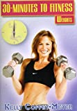 Best 30 Minute - 30 Minutes To Fitness: Weights Workout With Kelly Review