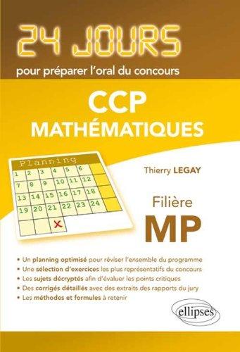 Mathématiques concours CCP filière MP par Thierry Legay
