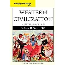 Cengage Advantage Books: Western Civilization, Volume II: Since 1500 by Jackson J. Spielvogel (2014-02-25)