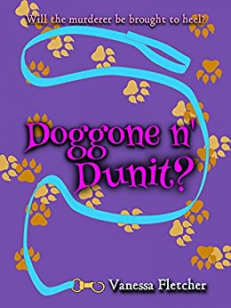 Doggone n' Dunit? (Tara Trott Book 2) (English Edition) di [Fletcher, Vanessa]