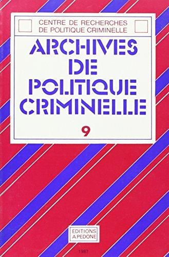 Archives de politique criminelle, N° 9 : par Marc Ancel
