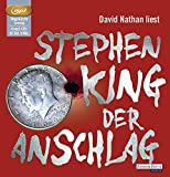 DER ANSCHLAG / MP3 / SA - NATH by Stephen King (2013-04-15)