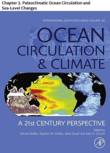 Ocean Circulation and Climate: Chapter 2. Paleoclimatic Ocean Circulation and Sea-Level Changes (International Geophysics)
