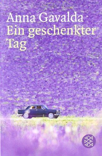 Fischer Taschenbuch Verlag Ein geschenkter Tag: Roman
