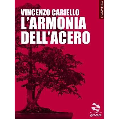 L'Armonia Dell'Acero (Pesci Rossi Vol. 9)